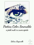 Poetica Color Smeraldo by Silvia Reginelli