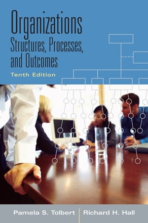 Organizations Structures,  Processes and Outcomes