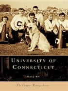 University of Connecticut by Mark J. Roy