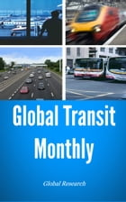 Global Transit Monthly, August 2013 by Global Research