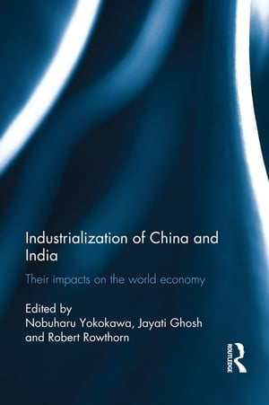 Industralization of China and India Their Impacts on the World Economy