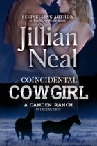 Coincidental Cowgirl by Jillian Neal