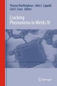 Cracking Phenomena in Welds IV