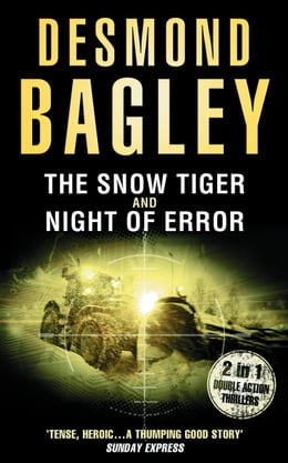 Book The Snow Tiger / Night of Error by Desmond Bagley