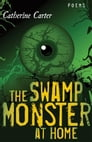The Swamp Monster at Home Cover Image