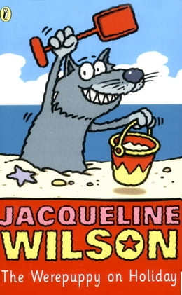 Book The Werepuppy on Holiday by Jacqueline Wilson