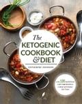 9786069440414 - KATHERINE JOHNSON: The Ketogenic Cookbook & Diet - Livre