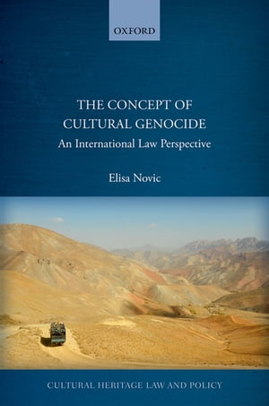The Concept of Cultural Genocide An International Law Perspective