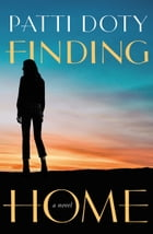 Finding Home by Patti Doty