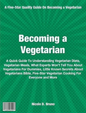Becoming Vegetarian My Personal Formula For Vegetarian Nutrition,  Veggie Diet,  Benefits Of Becoming Vegetarian,  Becoming Vegan,  The New Becoming Veget
