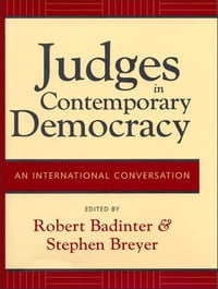Judges in Contemporary Democracy: An International Conversation