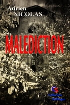 Malédiction by Adrien NICOLAS