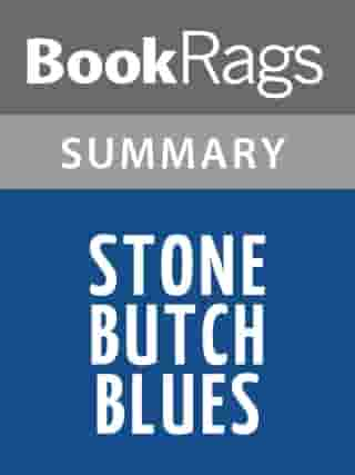 Stone Butch Blues by Leslie Feinberg , Summary & Study Guide by BookRags