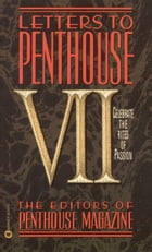 Letters to Penthouse VII: Celebrate the Rites of Passion by Penthouse International