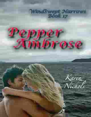 WindSwept Narrows: #17 Pepper Ambrose