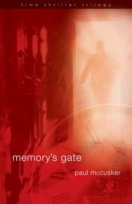 Book Memory's Gate by Paul McCusker