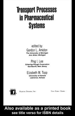 Book Transport Processes in Pharmaceutical Systems by Amidon, Gordon L.