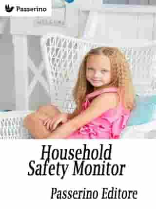 Household Safety Monitor: Safeguarding Your Home For Your Child