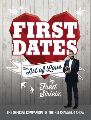 First Dates The Art of Love