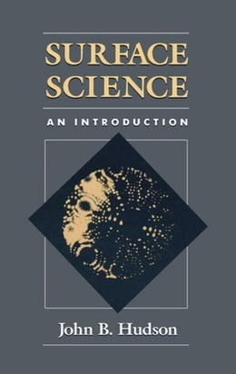 Book Surface Science: An introduction by Hudson, John