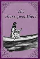 The Merryweathers