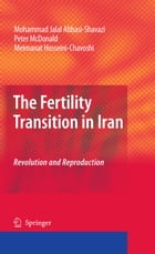 The Fertility Transition in Iran: Revolution and Reproduction