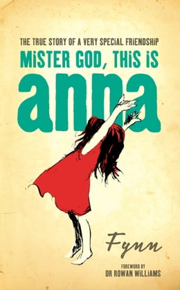 Book Mister God, This is Anna by Fynn