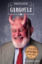 Tales from Lovecraft Middle School #1: Professor Gargoyle Cover Image