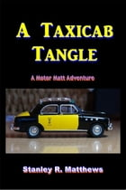 A Taxicab Tangle by Stanley R. Matthews