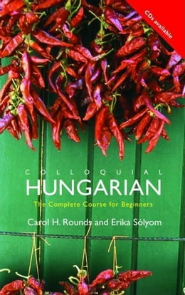 Book Colloquial Hungarian by Rounds, Carol H.
