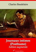Journaux intimes (Posthume): Nouvelle édition augmentée , Arvensa Editions by Charles Baudelaire