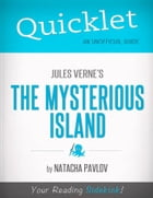 Quicklet on Jules Verne's The Mysterious Island (CliffNotes-like Summary) by Natacha  Pavlov