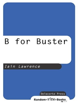 Book B for Buster by Iain Lawrence