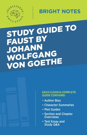Study Guide to Faust by Johann Wolfgang von Goethe