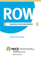 Resources for Older Women: for Greater Toronto Area by National Initiative for the Care of the Elderly