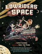 Lowriders in Space (Book 1) Cover Image