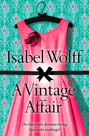 A Vintage Affair: A page-turning romance full of mystery and secrets from the bestselling author