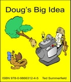 Doug's Big Idea by Ted Summerfield