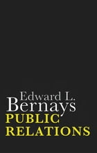 Public Relations by Edward L. Bernays