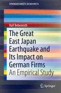The Great East Japan Earthquake and Its Impact on German Firms babb67cf-c307-492a-b103-c4fdf4c0e13a
