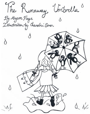 The Runaway Umbrella: A Children's Story ages 7-11 by Alyson Faye