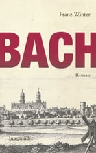 Bach by Franz Winter
