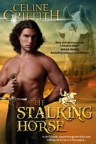 The Stalking Horse by Celine Griffith