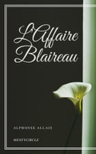 L'Affaire Blaireau by Alphonse Allais