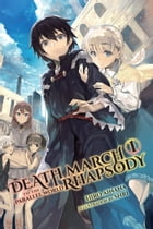 Death March to the Parallel World Rhapsody, Vol. 1 (light novel) by Hiro Ainana
