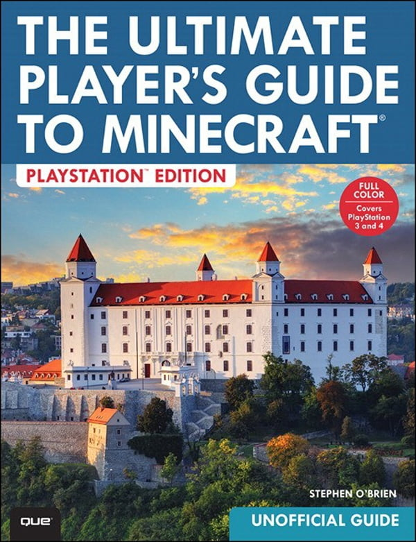 The Ultimate Player's Guide to Minecraft - PlayStation