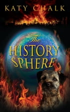 The History Sphere by Kathy Chalk