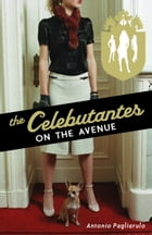The Celebutantes: On the Avenue by Antonio Pagliarulo