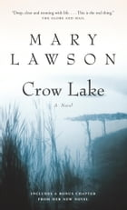 Crow Lake: A Novel by Mary Lawson