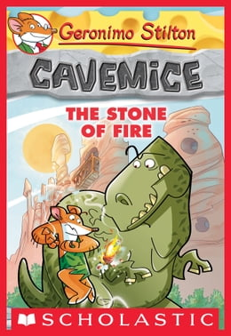 Book Geronimo Stilton Cavemice #1: The Stone of Fire by Geronimo Stilton